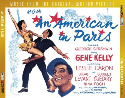 An American in Paris (1951 Film Soundtrack) by Rhino Movie Music / TCM Turner Classic Movies Music