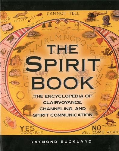 Download The Spirit Book: The Encyclopedia of Clairvoyance, Channeling, and Spirit Communication pdf epub