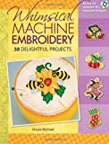Whimsical Machine Embroidery