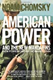 American Power and the New Mandarins, Noam Chomsky, 156584775X