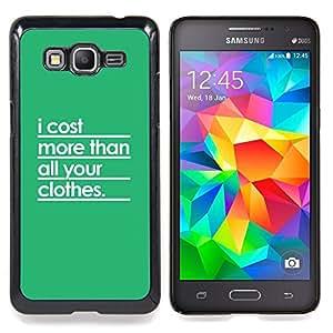 For Samsung Galaxy Grand Prime G530H G5308 - Green Quote Posh Rich Text White /Modelo de la piel protectora de la cubierta del caso/ - Super Marley Shop -