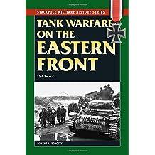 Tank Warfare on the Eastern Front: 1941-42