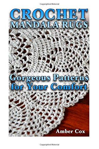 Crochet Mandala Rugs Gorgeous Patterns For Your Comfort Crochet