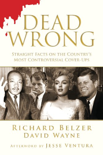 Dead Wrong: Straight Facts on the Country's Most Controversial Cover-Ups cover