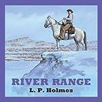 River Range | L.P. Holmes