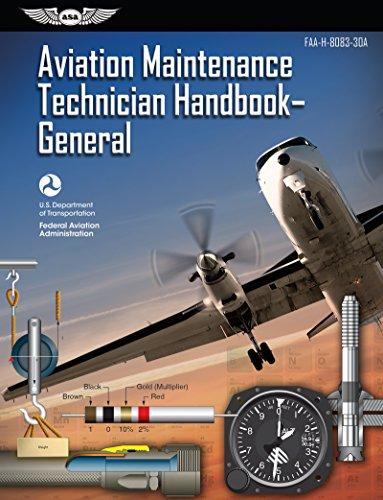 Aviation Maintenance Technician Handbook – General: FAA-H-8083-30A (FAA Handbooks Series)