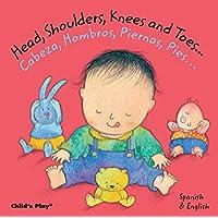 Head, Shoulders, Knees and Toes/Cabeza, Hombros, Piernas, Pies (Dual Language...