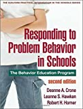 img - for Responding to Problem Behavior in Schools, Second Edition: The Behavior Education Program (The Guilford Practical Intervention in the Schools Series) book / textbook / text book
