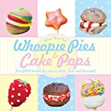 Whoopie Pies and Cake Pops, FAL Enterprises, 0983751595