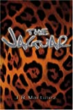 The Jaguar, J. R. Martinez, 0595255930