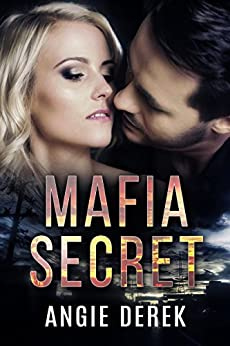 Mafia Secret by [Derek, Angie]