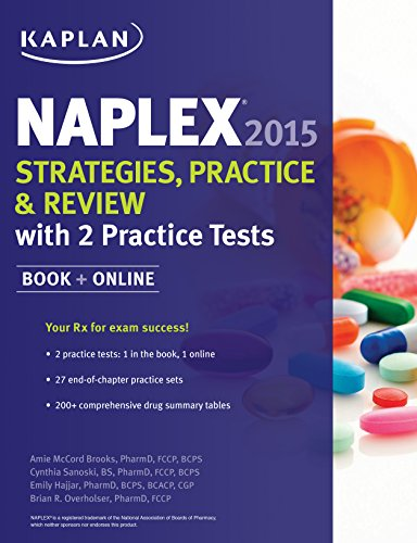 NAPLEX 2015 Strategies, Practice, and Review with 2 Practice Tests: Book + Online (Kaplan Medical Naplex)