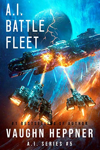 A.I. Battle Fleet (The A.I. Series Book ()