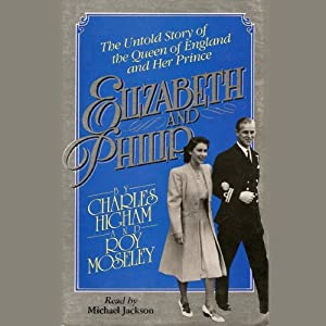 Elizabeth and Philip Audiobook