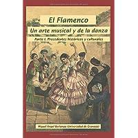El Flamenco, un Arte Musical y de la