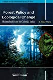 Forest Policy and Ecological Change, S. Abdul Thaha, 8175966327