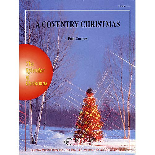 A Coventry Christmas (Grade 15 - Score Only) Concert Band Composed by Paul Curnow- Pack of - Band Only Score Curnow Concert