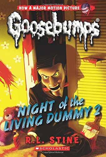 Night of the Living Dummy 2 (Classic Goosebumps #25) ()