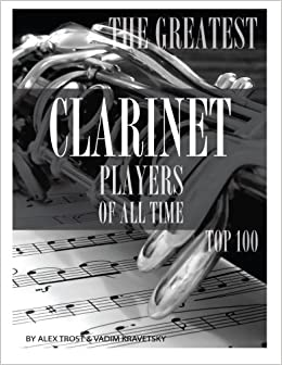 Book The Greatest Clarinet Players of All Time: Top 100