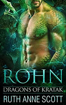 Rohn (Dragons of Kratak Book 1) by [Scott, Ruth Anne]