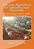 img - for Efficient Algorithms for Infrastructure Networks: Planning Issues and Economic Impact book / textbook / text book