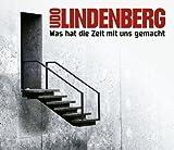 Udo Lindenberg - Was hat die Zeit mit uns gemacht