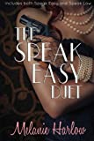 The Speak Easy Duet: Includes both Speak Easy and Speak Low