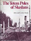 The Totem Poles of Skedans, John Smyly and Carolyn Smyly, 0295954175