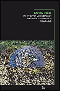 Earthly Pages: The Poetry of Don Domanski (Laurier Poetry) by Don Domanski (2007-08-09)