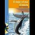 El viejo y el mar. El invicto (Spanish Edition)