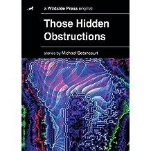 Those Hidden Obstructions