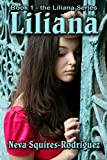 Liliana (The Liliana Series Book 1)