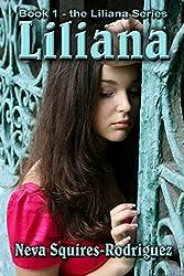 Liliana (The Liliana Series Book 1)