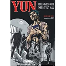 Yun: The Illustrated Story of the Heavenly Man