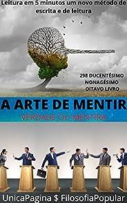 A ARTE DE MENTIR : VERDADE OU MENTIRA