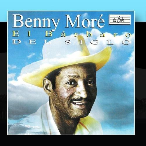 Benny Mor?d?, El B?d?rbaro del Siglo (The Great Benny Mor?d?) by Various Artists