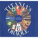 Titania's Oraqle