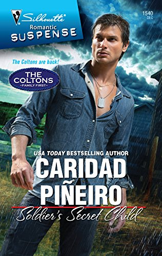 Soldier's Secret Child (Silhouette Romantic Suspense) (The Colton Family)