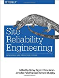 img - for Site Reliability Engineering: How Google Runs Production Systems book / textbook / text book