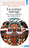 La Science sauvage par Arom