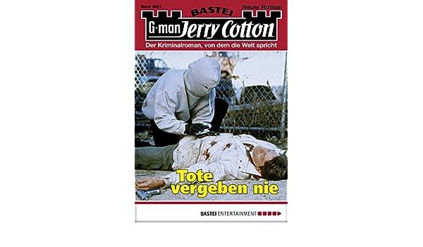 Jerry Cotton - Folge 2821: Tote vergeben nie (German Edition)