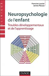 Neuropsychologie de l'enfant : Troubles développementaux et de l'apprentissage