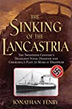The Sinking of the Lancastria, Jonathan Fenby, 078671834X