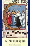 In Labore Requies : Homenaje de la Region Iberica Carmelitaa Los Padres Pablo Garrido y Balbino Velasco, Fernando Millán Romeral, 8872880874