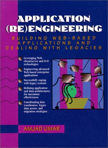 Application Reengineering: Building Web-Based Applications and Dealing with Legacies by Prentice Hall