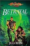 Betrayal, Jean Rabe, 0786918608