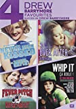 4 Drew Barrymore Favorites (Never Been Kissed / Ever After / Fever Pitch / Whip It)