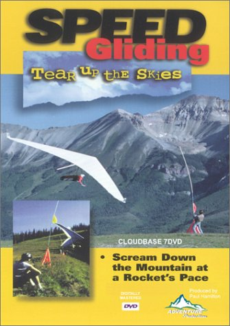 Speed Gliding, Tear up the Skies hang gliding