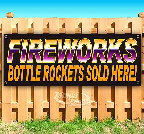 Fireworks Bottle Rockets Or 13 oz Heavy Duty Vinyl Banner Sign with Metal Grommets, New, Store, Advertising, Flag, (Many Sizes Available)