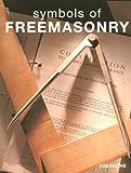 Symbols of Freemasonry, Daniel Beresniak, 2843232015